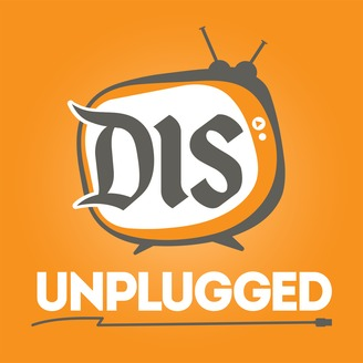 The DIS Unplugged - A Weekly Roundtable Discussion About All Things Disney World - album art