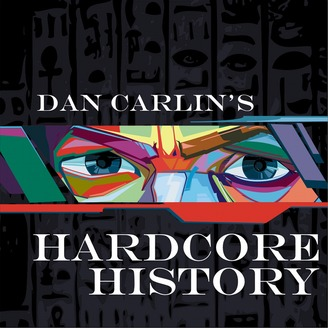 Dan Carlin's Hardcore History - album art