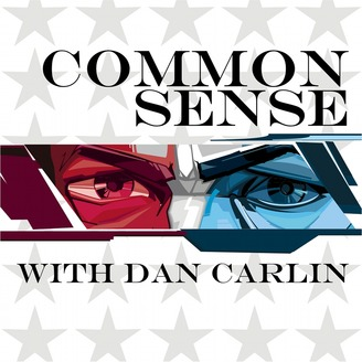 Common Sense with Dan Carlin - album art