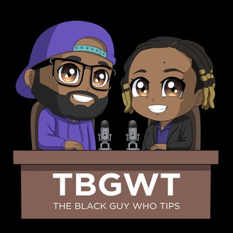 The Black Guy Who Tips Podcast - album art
