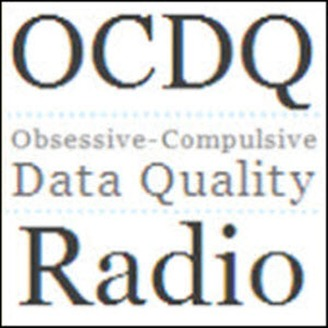 Obsessive-Compulsive Data Quality (OCDQ) Radio - album art