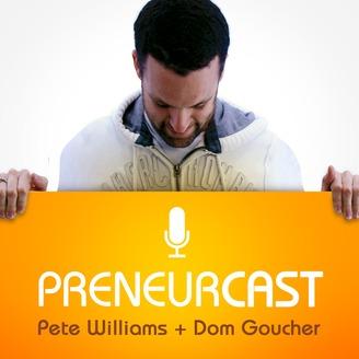 PreneurCast: Entrepreneurship, Business, Internet Marketing and Productivity - album art