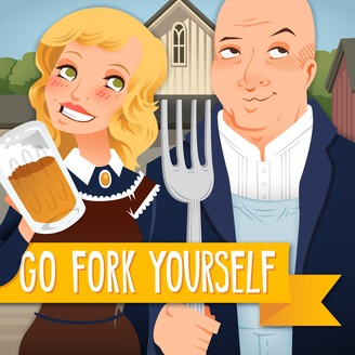 Go Fork Yourself with Andrew Zimmern and Molly Mogren - album art