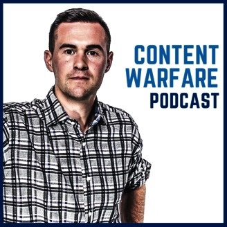 Content Warfare Podcast: Content Marketing | Writing | Storytelling |Audience Building - album art