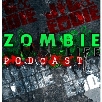 Zombie Life Podcast - album art