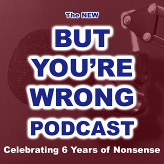 But You're Wrong Podcast - album art