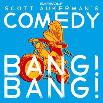 Comedy Bang Bang: The Podcast - album art