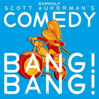 Comedy Bang Bang: The Podcast - album art