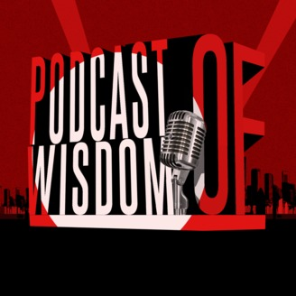 The Podcast of Wisdom - album art
