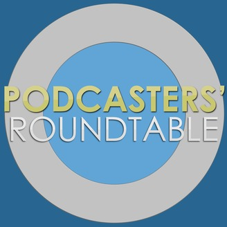 Podcasters' Roundtable – Podcasters Discussing Podcasting - album art