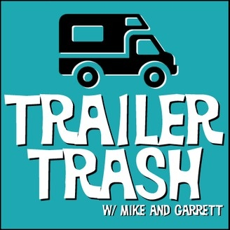 Trailer Trash w/ Mike and Garrett - album art