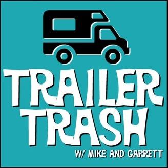 Trailer Trash w/ Mike and Garrett - album art