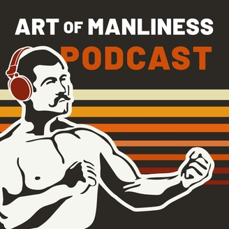 The Art of Manliness - album art