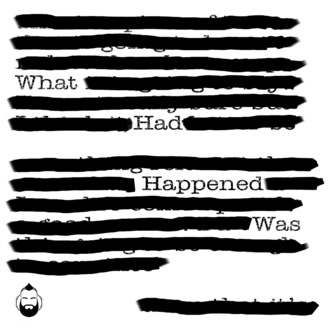What Had Happened Was - a grumpyhawk collective production - album art