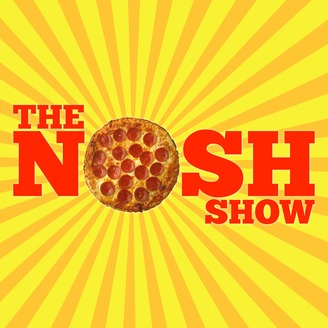 The Nosh Show: A Fast Food and Junk Food Podcast - album art