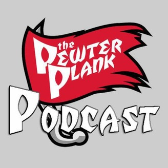 The Pewter Plank Podcast - album art