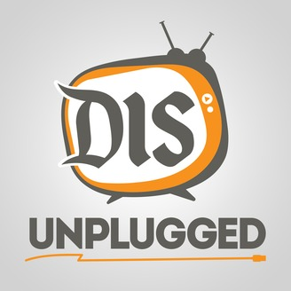 The DIS Unplugged: Disneyland Edition - A Roundtable Discussion About All Things Disneyland - album art