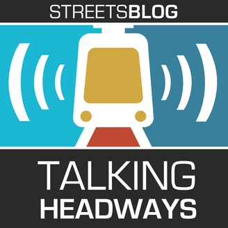 Talking Headways: A Streetsblog Podcast - album art