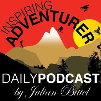 Inspiring Adventurer · Daily Podcast with Julian Bittel - album art