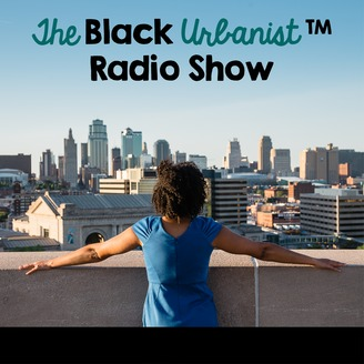 The Black Urbanist Radio Show - album art