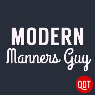Modern Manners Guy Quick and Dirty Tips for a More Polite Life - album art