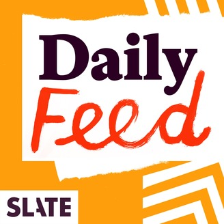 Slate Magazine Daily Podcast - album art