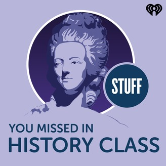 Stuff You Missed in History Class - album art