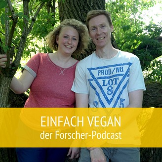 Einfach vegan der Forscher-Podcast