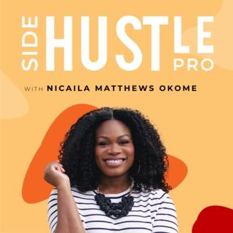 Side Hustle Pro: Female Entrepreneurs | Black Women ...
