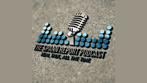 The Spann Report Podcast (Episode 40)