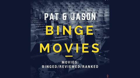 Pat Amp Jason Binge Movies Movie Discussions Reviews And